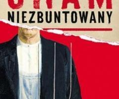 CHAM NIEZBUNTOWANY - najnowsza książka i bestseller Rafała Ziemkiewicza